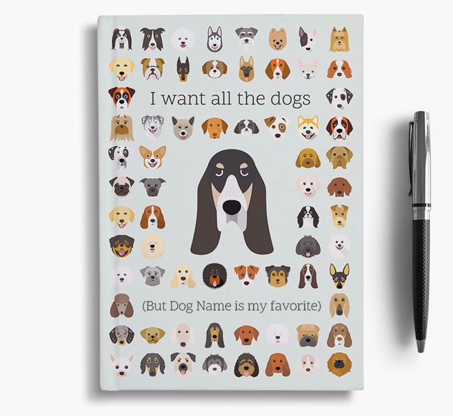 Basset Bleu De Gascogne 'I Want All The Dogs' Personalized Notebook