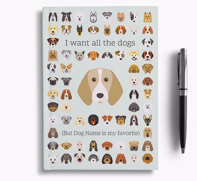 Beagle 'I Want All The Dogs' Personalized Notebook