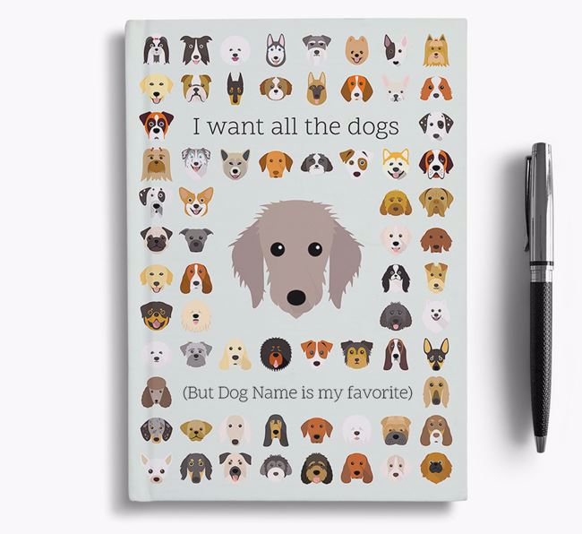 Bedlington Whippet 'I Want All The Dogs' Personalized Notebook