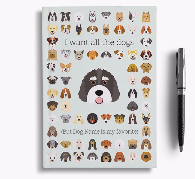Bernedoodle 'I Want All The Dogs' Personalized Notebook