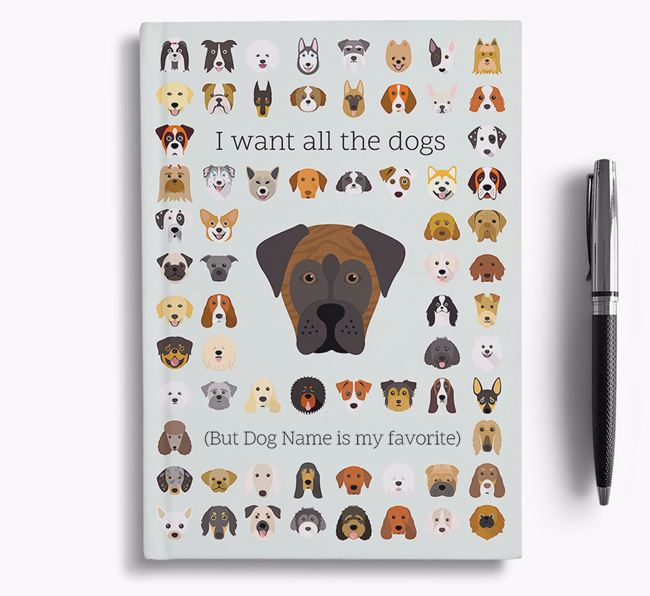 Boxador 'I Want All The Dogs' Personalized Notebook
