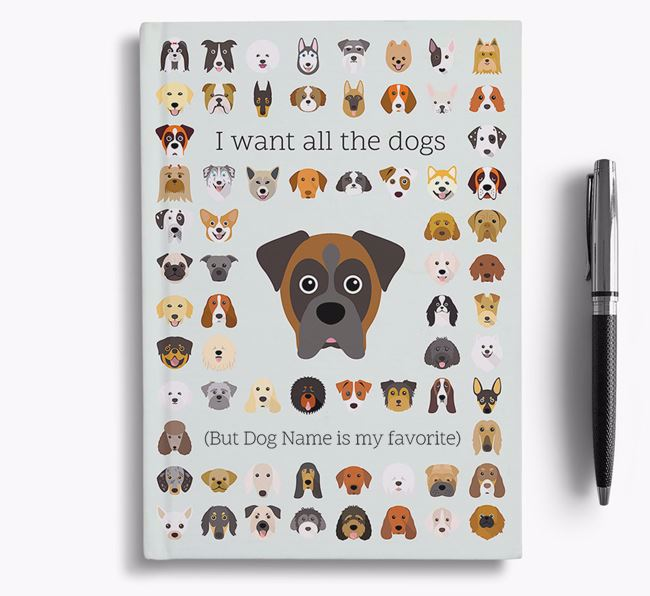 Boxer 'I Want All The Dogs' Personalized Notebook