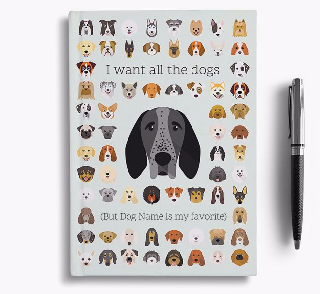Braque D'Auvergne 'I Want All The Dogs' Personalized Notebook