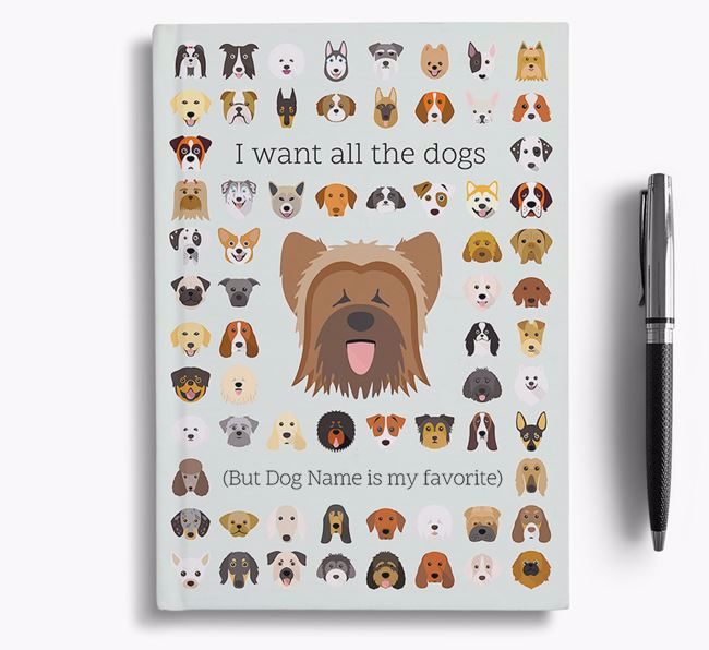 Briard 'I Want All The Dogs' Personalized Notebook