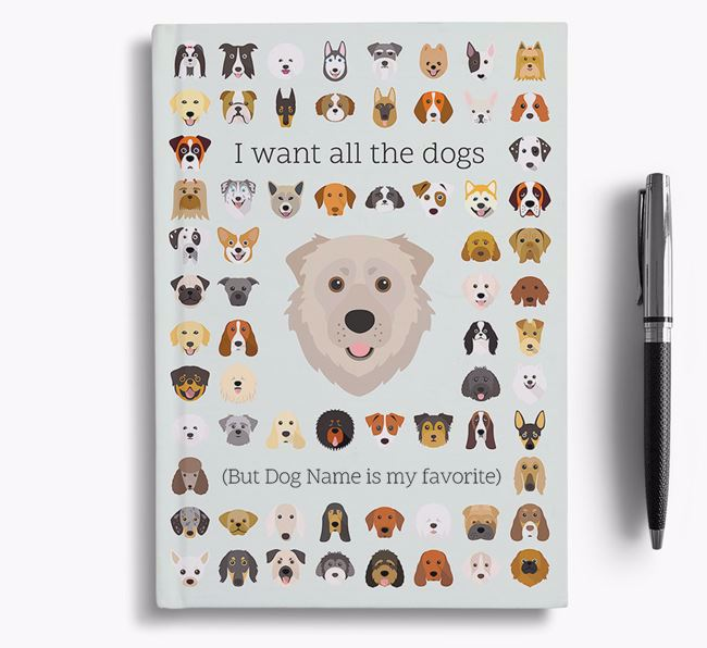 Caucasian Shepherd Dog 'I Want All The Dogs' Personalized Notebook