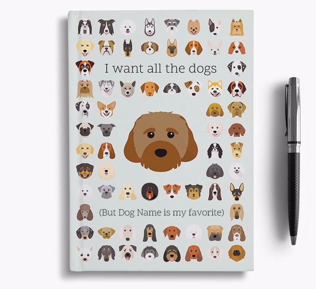 Cavachon 'I Want All The Dogs' Personalized Notebook