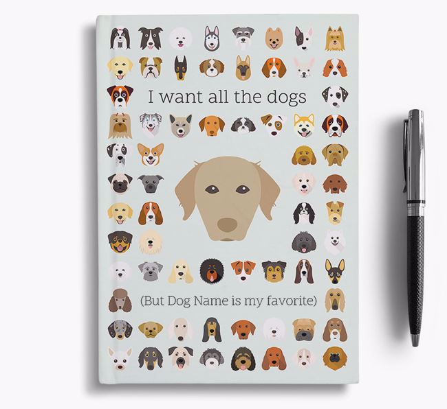 Chesapeake Bay Retriever 'I Want All The Dogs' Personalized Notebook