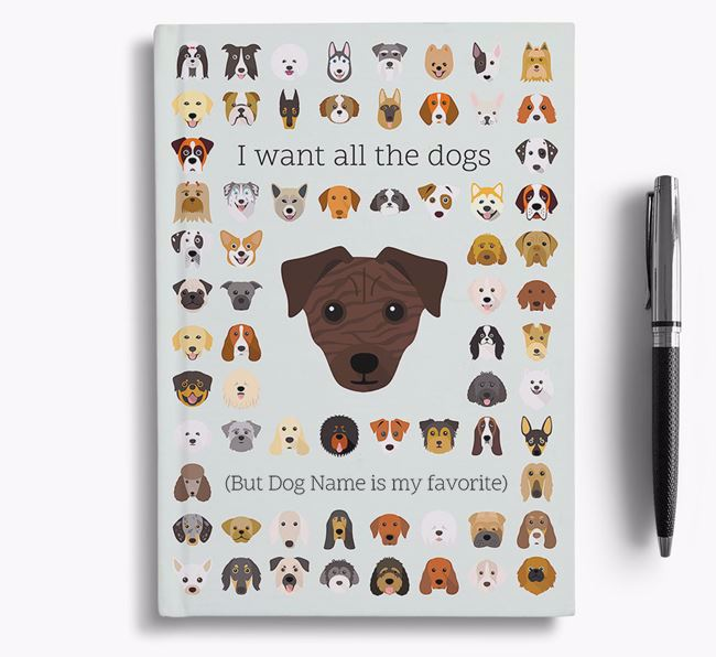 Chi Staffy Bull 'I Want All The Dogs' Personalized Notebook