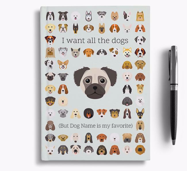 Chug 'I Want All The Dogs' Personalized Notebook