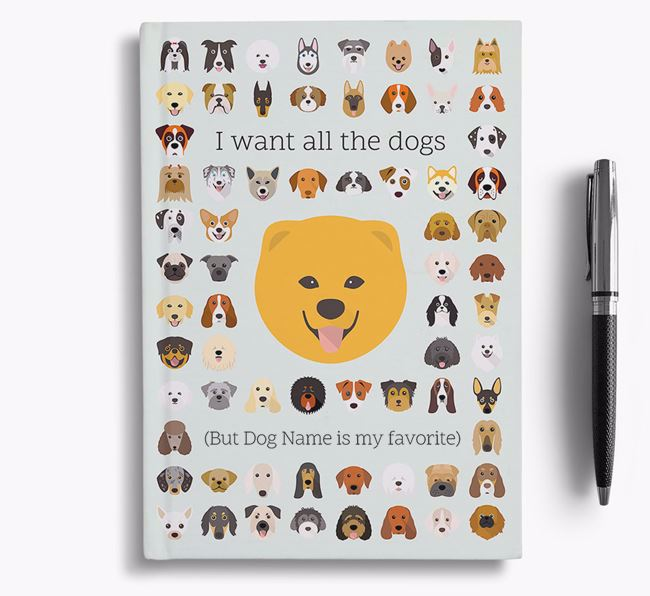 Chusky 'I Want All The Dogs' Personalized Notebook