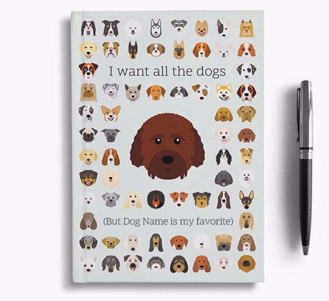Cockachon 'I Want All The Dogs' Personalized Notebook