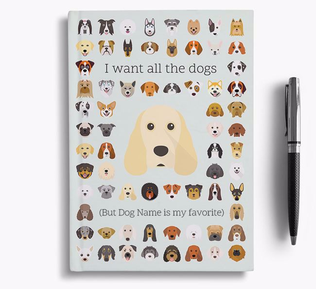Cocker Spaniel 'I Want All The Dogs' Personalized Notebook