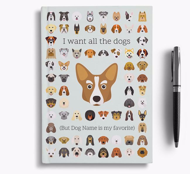 Corgi 'I Want All The Dogs' Personalized Notebook
