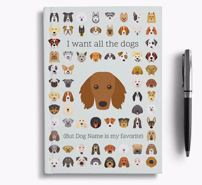 Dachshund 'I Want All The Dogs' Personalized Notebook