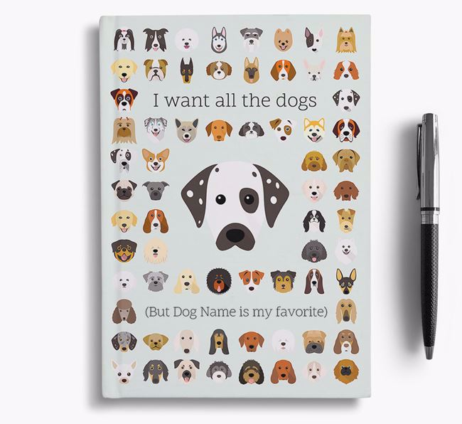 Dalmatian 'I Want All The Dogs' Personalized Notebook