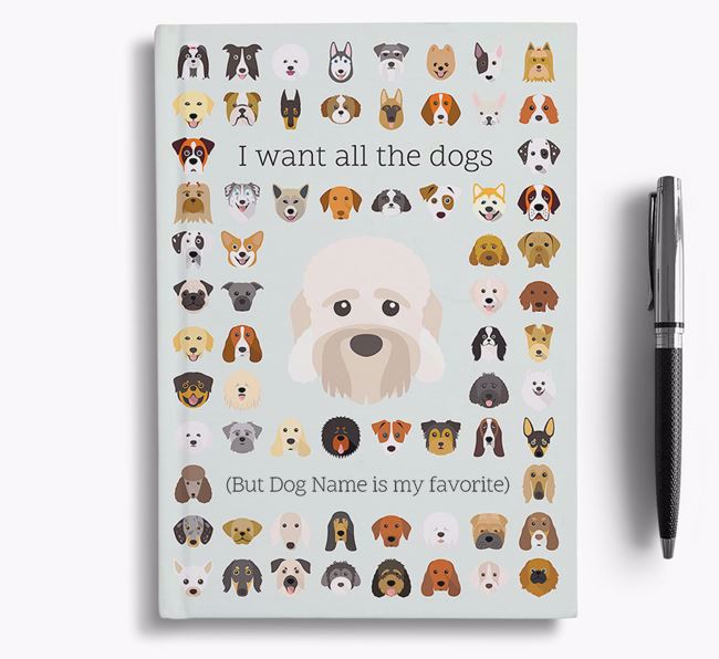Dandie Dinmont Terrier 'I Want All The Dogs' Personalized Notebook