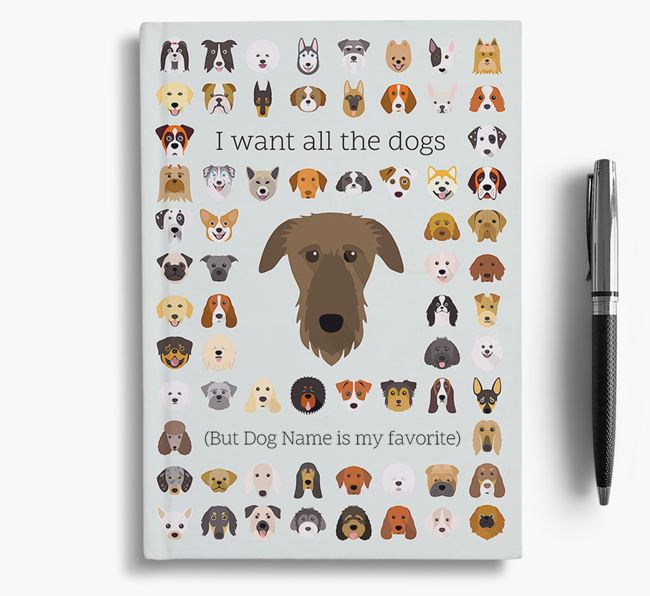 Deerhound 'I Want All The Dogs' Personalized Notebook