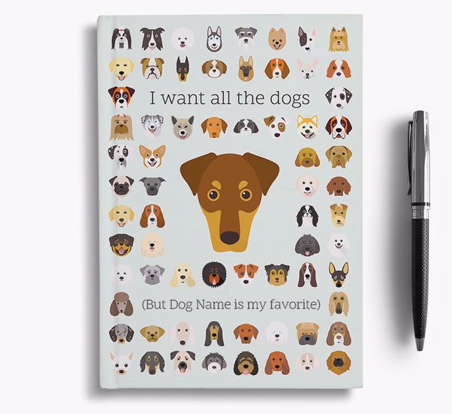 Dobermann 'I Want All The Dogs' Personalized Notebook