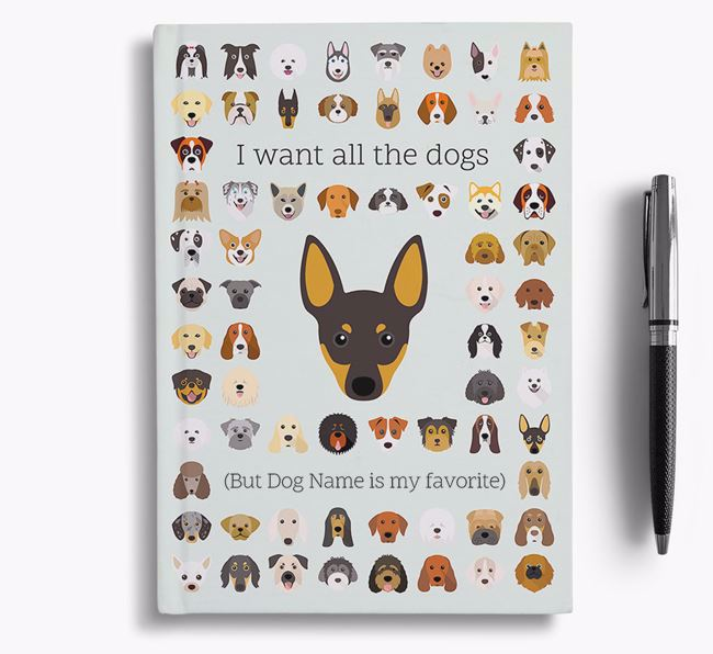 English Toy Terrier 'I Want All The Dogs' Personalized Notebook