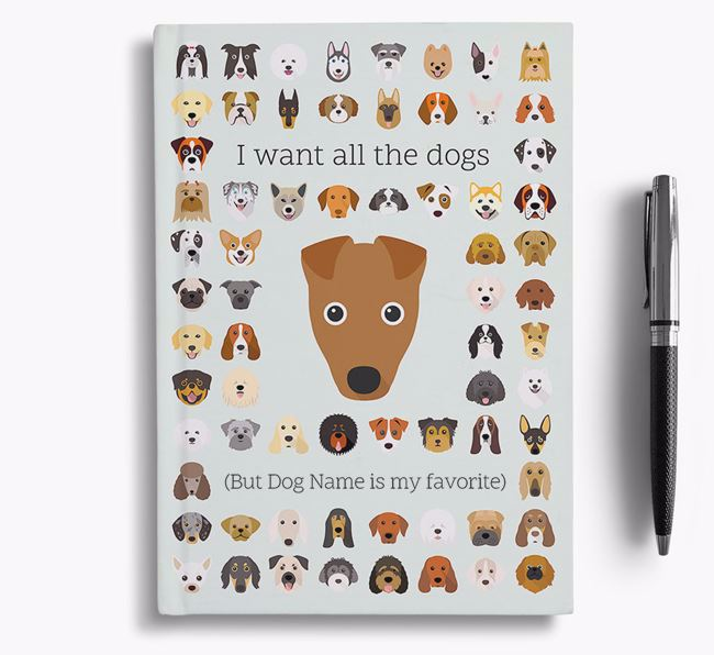 Fox Terrier 'I Want All The Dogs' Personalized Notebook