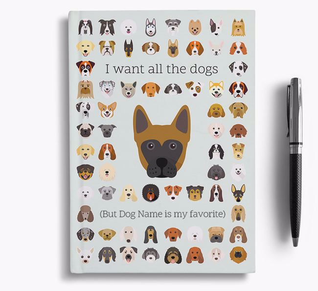 Frenchie Staff 'I Want All The Dogs' Personalized Notebook