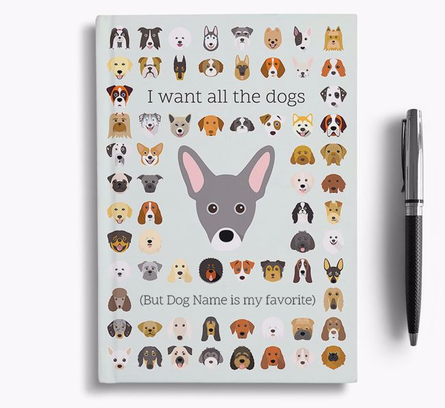 French Pin 'I Want All The Dogs' Personalized Notebook