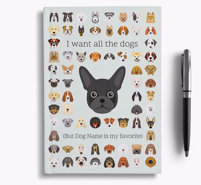 Frug 'I Want All The Dogs' Personalized Notebook