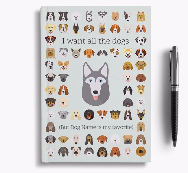 Gerberian Shepsky 'I Want All The Dogs' Personalized Notebook