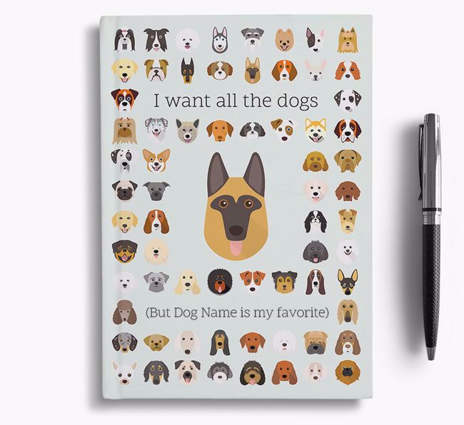 German Shepherd 'I Want All The Dogs' Personalized Notebook