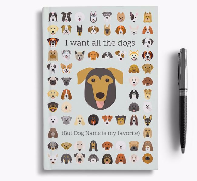 German Sheprador 'I Want All The Dogs' Personalized Notebook