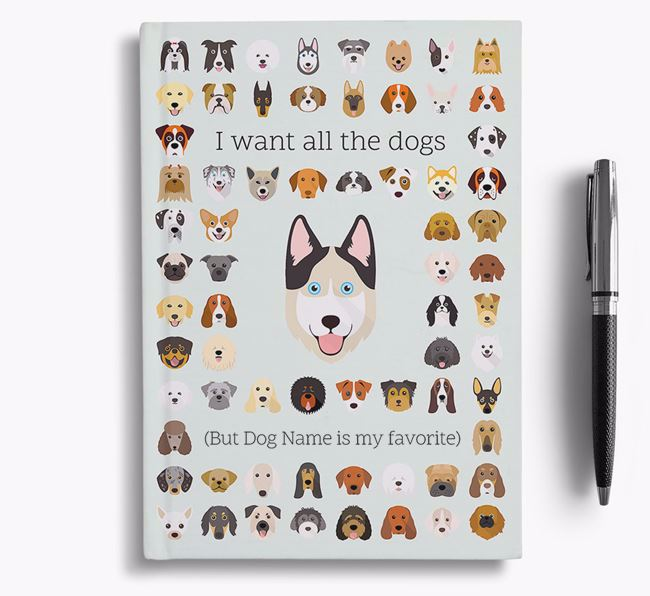 Goberian 'I Want All The Dogs' Personalized Notebook