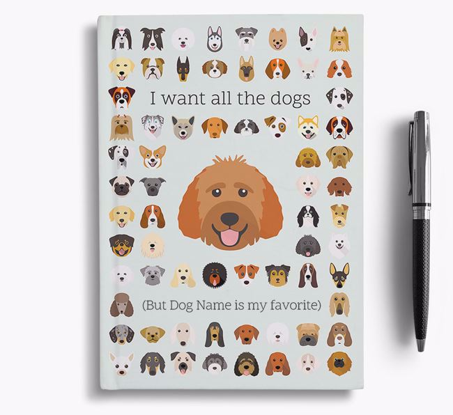 Goldendoodle 'I Want All The Dogs' Personalized Notebook