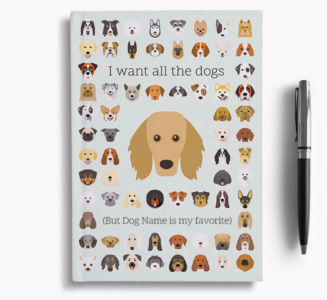 Golden Dox 'I Want All The Dogs' Personalized Notebook