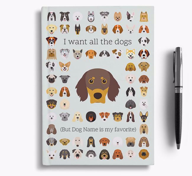 Gordon Setter 'I Want All The Dogs' Personalized Notebook