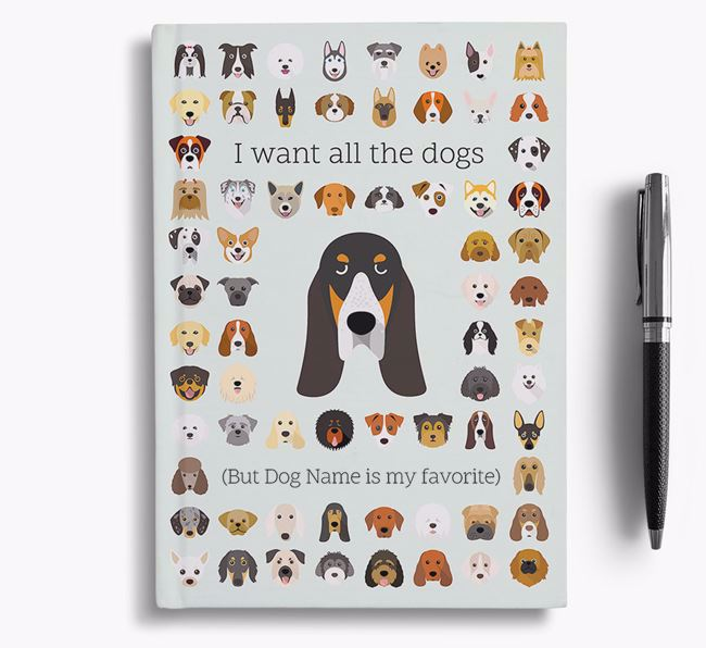 Grand Bleu De Gascogne 'I Want All The Dogs' Personalized Notebook