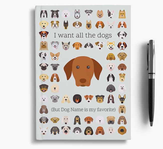 Hungarian Vizsla 'I Want All The Dogs' Personalized Notebook