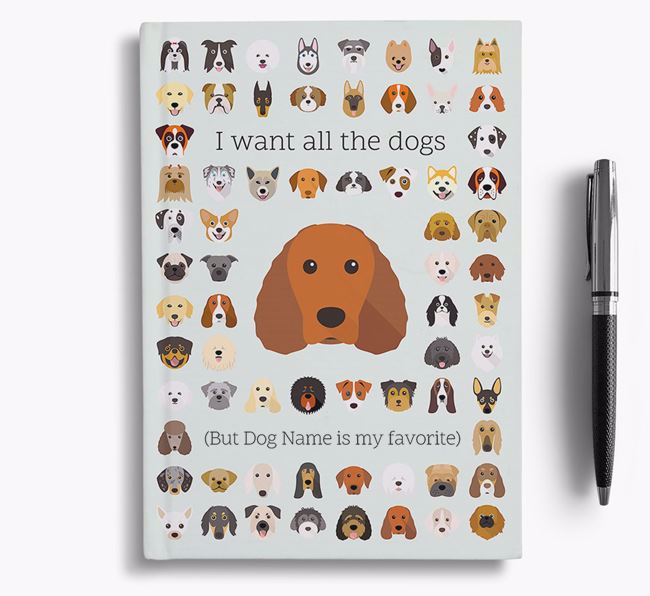Irish Water Spaniel 'I Want All The Dogs' Personalized Notebook
