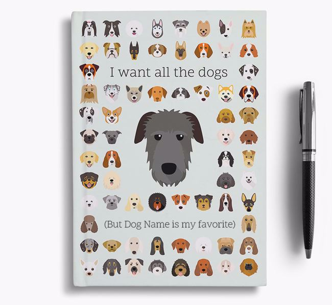 Irish Wolfhound 'I Want All The Dogs' Personalized Notebook