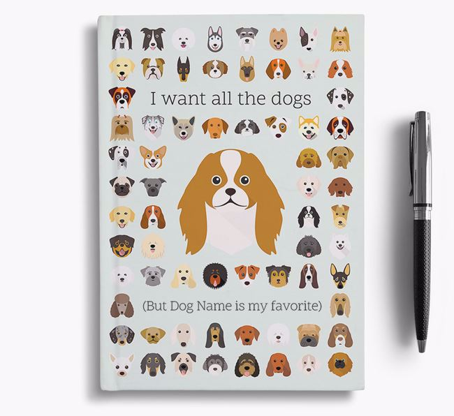 Japanese Chin 'I Want All The Dogs' Personalized Notebook