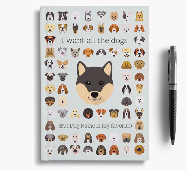 Japanese Shiba 'I Want All The Dogs' Personalized Notebook