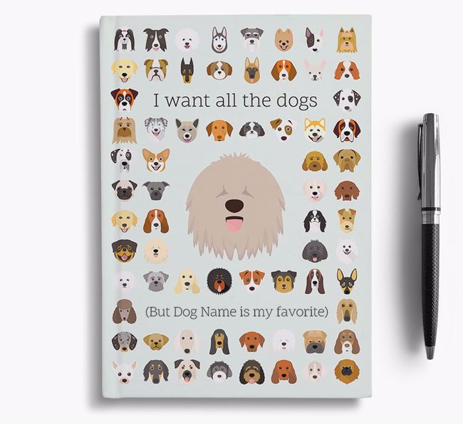 Komondor 'I Want All The Dogs' Personalized Notebook