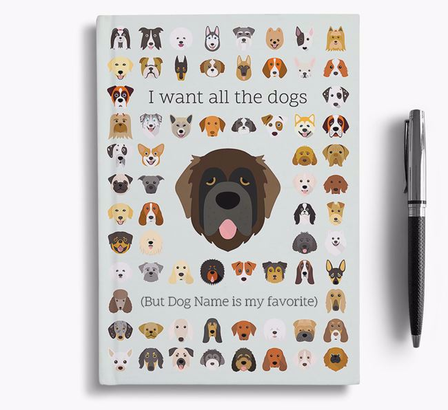 Leonberger 'I Want All The Dogs' Personalized Notebook