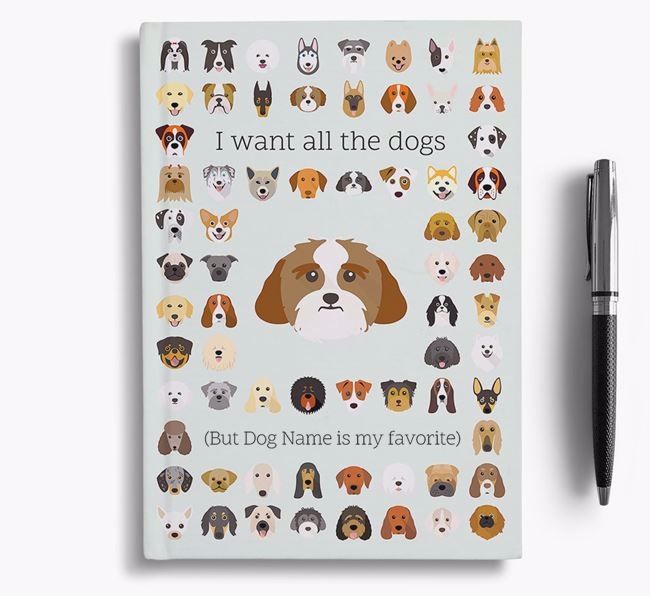 Lhasa Apso 'I Want All The Dogs' Personalized Notebook