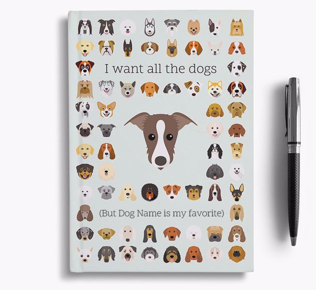 Lurcher 'I Want All The Dogs' Personalized Notebook