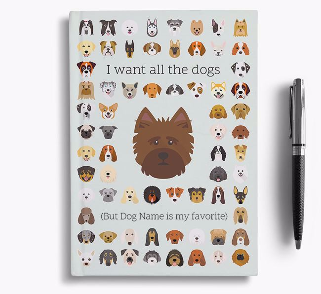 Norwich Terrier 'I Want All The Dogs' Personalized Notebook