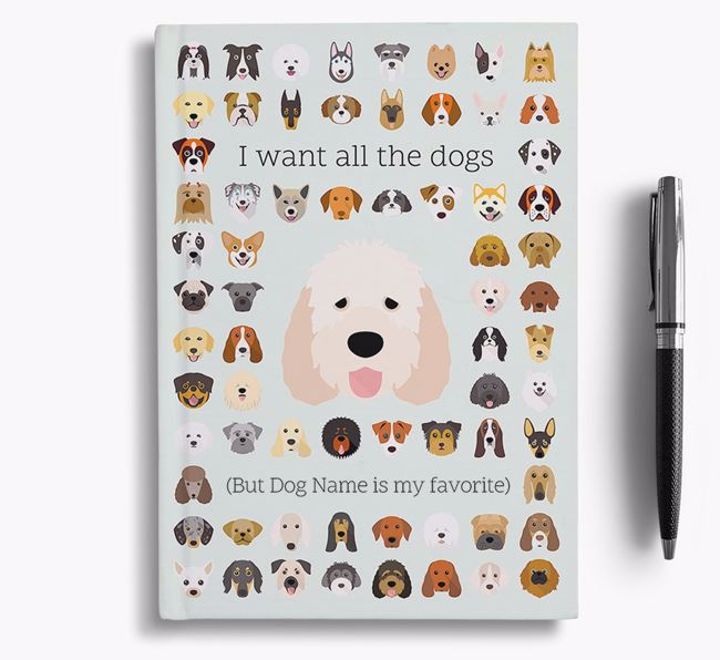 Otterhound 'I Want All The Dogs' Personalized Notebook