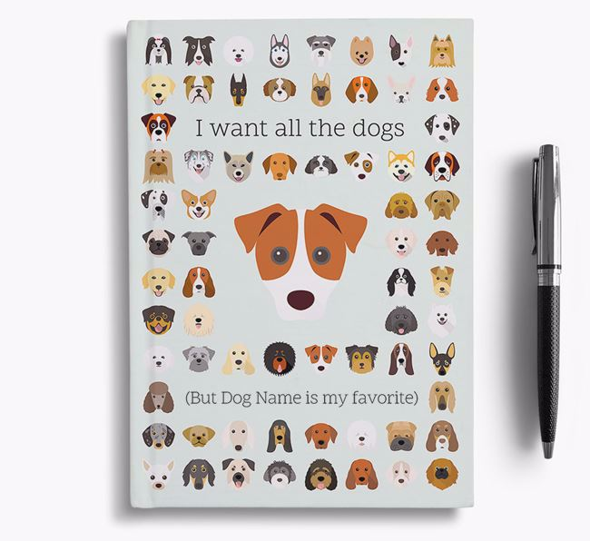 Parson Russell Terrier 'I Want All The Dogs' Personalized Notebook
