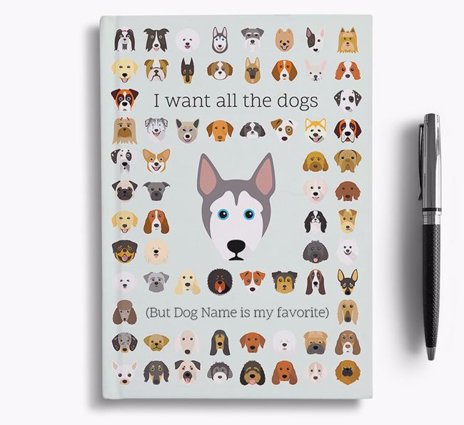 Pitsky 'I Want All The Dogs' Personalized Notebook