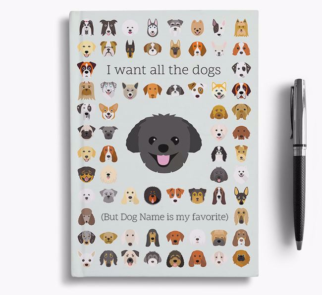 Pomapoo 'I Want All The Dogs' Personalized Notebook