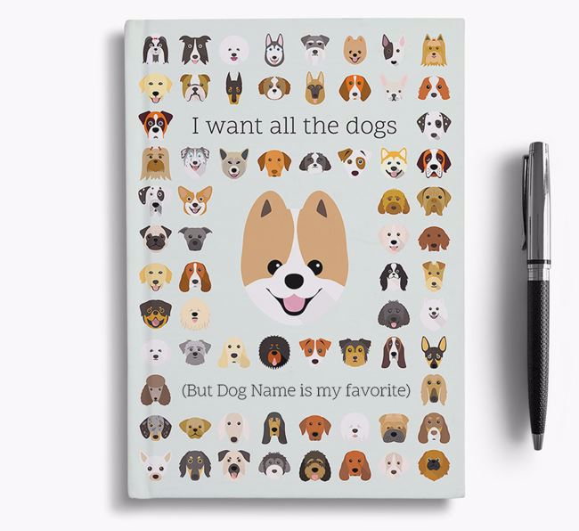Pomeranian 'I Want All The Dogs' Personalized Notebook